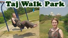 Taj Nature Walk Park | India Trip Part 7