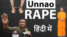 Unnao Rape Case – See the unmasked face of our Government – Detailed Analysis – In Hindi