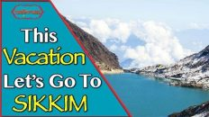 Sikkim – Where Nature Smiles | Sikkim Facts | Travelling through North East India