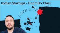 Indian Startups – Don't Do This