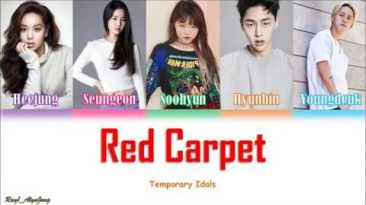 YG Entertainment – Red Carpet (Temporary Idols/Part-Time Idols Debut/OST Lyrics) [Han/Rom/Eng]