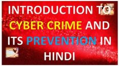 INTRODUCTION TO CYBER CRIME AND ITS PREVENTION IN HINDI