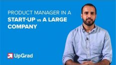 Product Manager Roles & Responsibilities | Startup Vs MNC Product Manager Roles | UpGrad