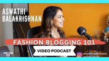 How to Be a Fashion Blogger in India | Aswathi Balakrishnan