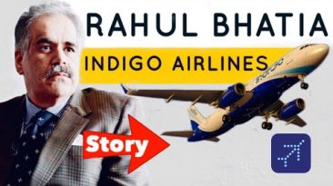 Indigo Airlines Founder Rahul Bhatia Success Story | Goindigo ✈️