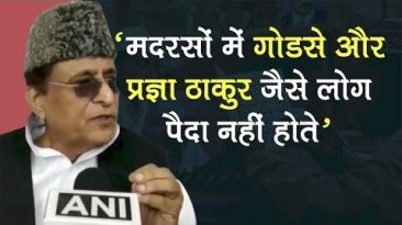 Madrasas don't breed nature like Godse, Pragya Thakur: Azam Khan