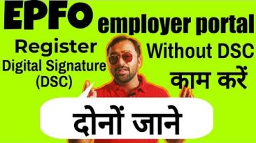 How to register DSC (digital signature) on EPF employer portal and approve KYC (HINDI)