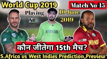 #WC2019-Sauth Africa vs West Indies 15th Match Prediction Preview And Playing XI