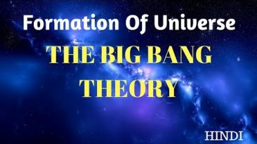 Formation of Universe The Big Bang Theory Hindi